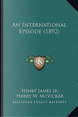 An International Episode by Henry Jr. James