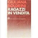 Ragazzi in vendita by Giuliana Boldrini