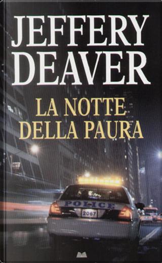 La notte della paura by Jeffery Deaver