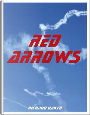 Red Arrows by Richard Baker
