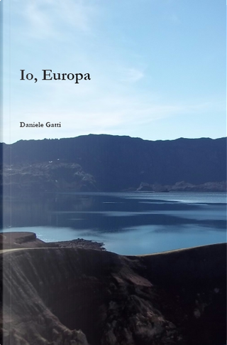 Io, Europa by Daniele Gatti