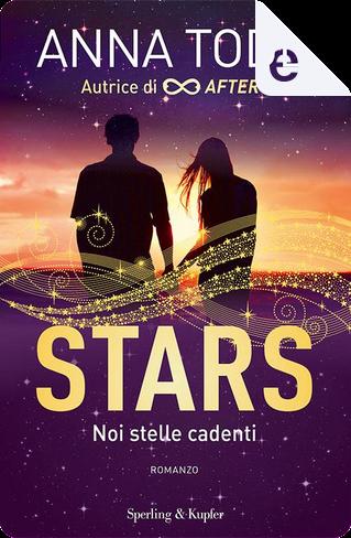 Stars noi stelle cadenti by Anna Todd