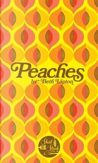 Peaches by Beth Lipton