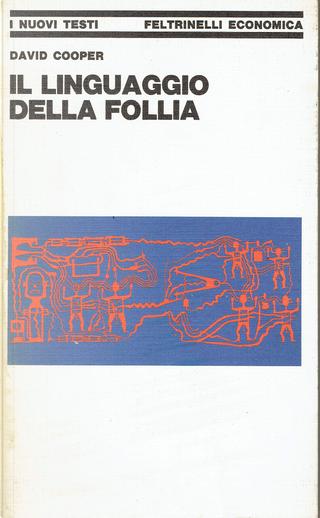 Il linguaggio della follia by David Cooper