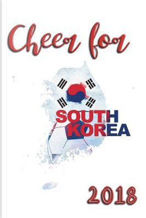 Cheer For South Korea 2018 by Coloring Journals