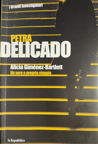 Un vero e proprio viaggio by Alicia Gimenez-Bartlett