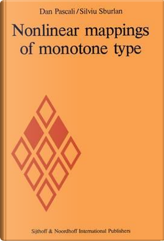 Nonlinear Mappings of Monotone Type by D. Pascall