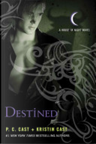 Destined by Kristin Cast, P. C. Cast
