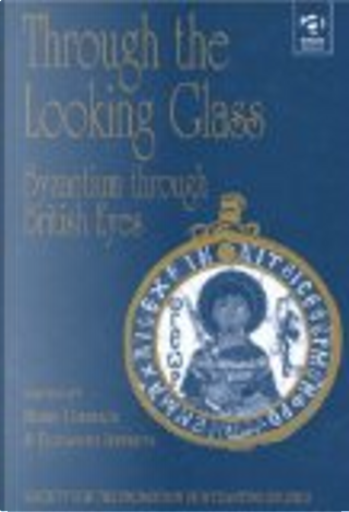 Through the looking glass by Robin Cormack