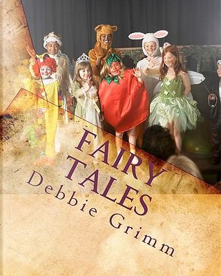 Fairy Tales by Debbie Grimm