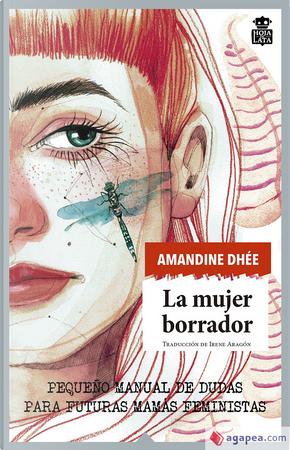 La mujer borrador by Amandine Dhée
