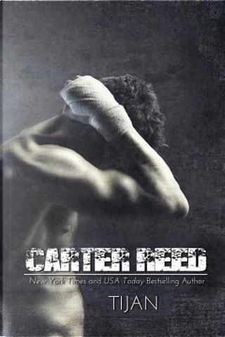 Carter Reed by Tijan