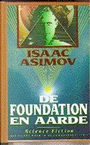 De Foundation en aarde by Isaac Asimov
