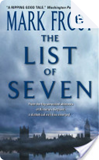 The List of 7 by Mark Frost