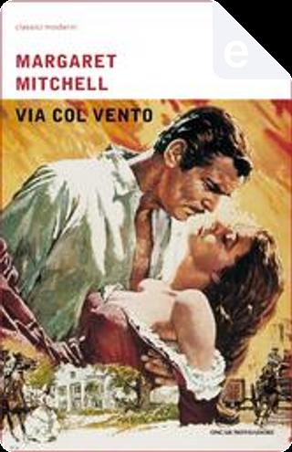 Via col vento by Margaret Mitchell
