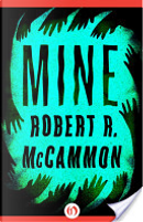 Mine by Robert R. McCammon