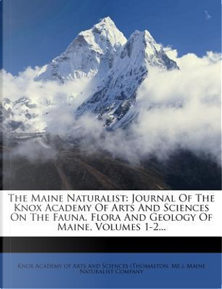 The Maine Naturalist by Me.)