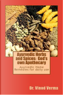 Ayurvedic Herbs and Spices by Vinod Verma