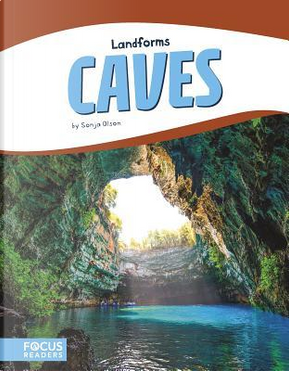 Caves by Sonja Olson