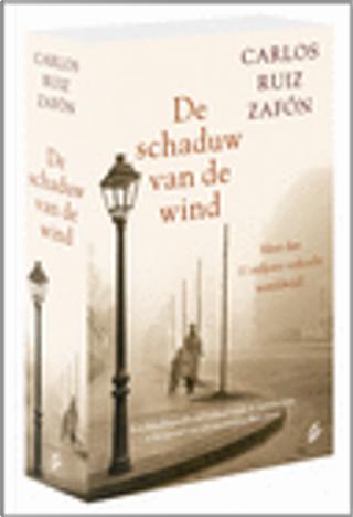De schaduw van de wind by Carlos Ruiz Zafon