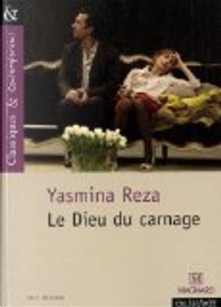 Le Dieu du carnage by Yasmina Reza