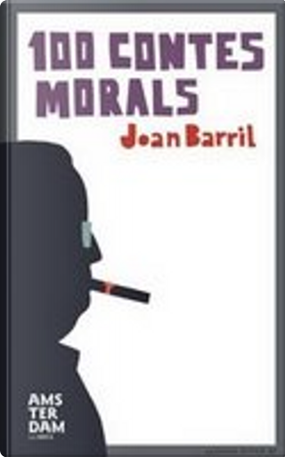 100 Contes Morals by Joan Barril