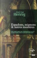 Espadons, mignons & autres monstres by Jean-Luc Hennig