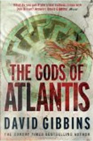 The Gods of Atlantis by David Gibbins