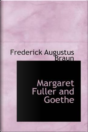 Margaret Fuller and Goethe by Frederick Augustus Braun