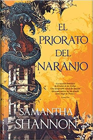 El priorato del naranjo by Samantha Shannon