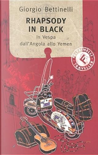 Rhapsody in black by Giorgio Bettinelli