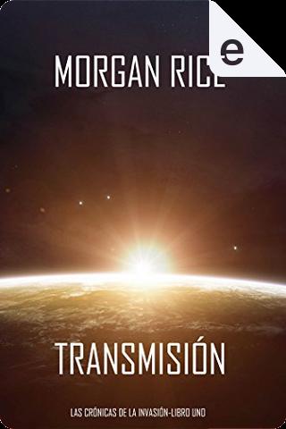 Transmisión by Morgan Rice