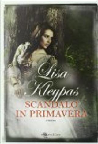 Scandalo in primavera by Lisa Kleypas