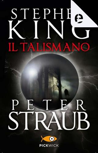 Il Talismano by Peter Straub, Stephen King