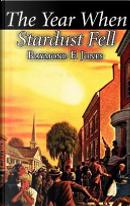 The Year When Stardust Fell by Raymond F. Jones