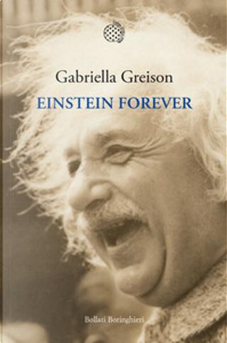 Einstein forever by Gabriella Greison