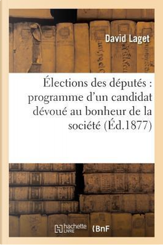 Élections des Deputes by Laget-d