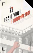 I dirimpettai by Fabio Viola