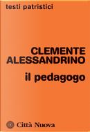 Il pedagogo by Clemente Alessandrino