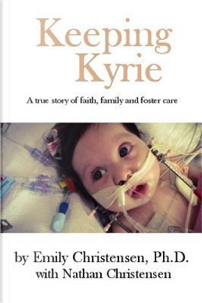 Keeping Kyrie by Emily Christensen