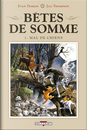 Bêtes de somme, Tome 1 by Evan Dorkin