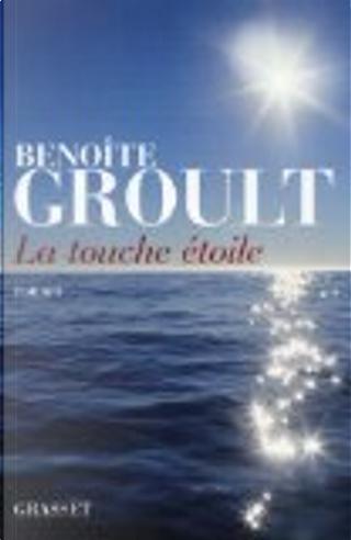 La touche étoile by Benoîte Groult