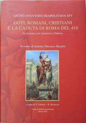 Goti, Romani, Cristiani e la caduta di Roma del 410 by