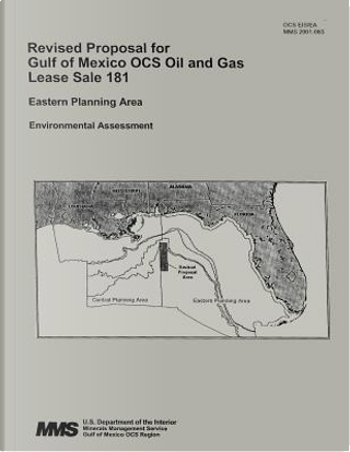 Revised Proposal for Gulf of Mexico Ocs Oil and Gas Lease Sale 181 by U.S. Department of the Interior