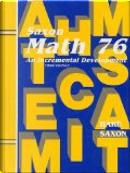 Math 76 by John Saxon, Stephen Hake
