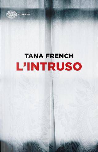 L'intruso by Tana French
