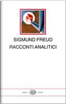 Racconti analitici by Sigmund Freud