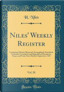 Niles' Weekly Register, Vol. 20 by H. Niles
