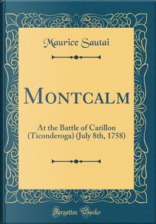 Montcalm by Maurice Sautai