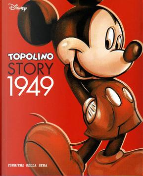 Topolino story 1949 - Vol. 1 by Angelo Bioletto, Bill Walsh, Carl Barks, Chase Craig, Floyd Gottfredson, Guido Martina, Harvey Eisenberg, Paul Murry